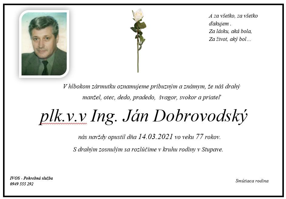 Opustil nás plk. v.v. Ing. Ján Dobrovodský